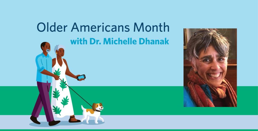 An Interdisciplinary Care Model for Older Adults - Our Conversation with Dr. Michelle Dhanak